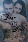 Bear to Bond book cover | paranormal romance | https://www.amazon.com/Bear-Bond-Devil-Mountain-Shifters-ebook/dp/B0176XH9DY/ref=asap_bc?ie=UTF8