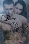 Bear to Bond book cover | paranormal romance | https://www.amazon.com/Bear-Bond-Devil-Mountain-Shifters-ebook/dp/B0176XH9DY/ref=asap_bc?ie=UTF8