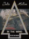 In the Wind book cover | Tip of the Spear book 3 | romantic suspense | https://www.amazon.com/Wind-Tip-Spear-Book-ebook/dp/B01EQRE2M4/ref=asap_bc?ie=UTF8